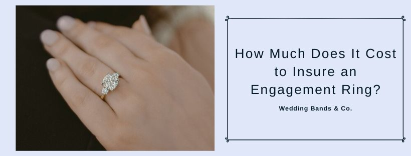 Engagement Ring Insurance Wedding Bands Co